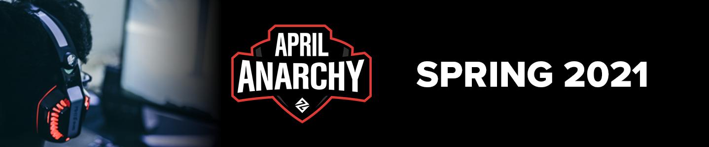April Anarchy